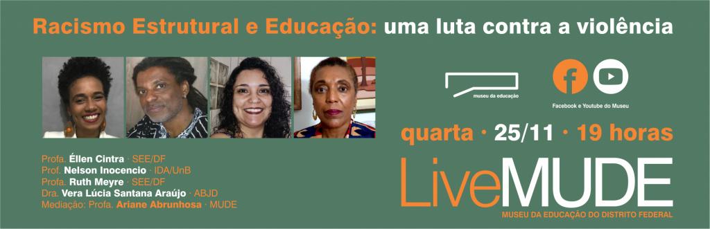 Live Racismo Estrutural e Educação: uma luta contra a violência