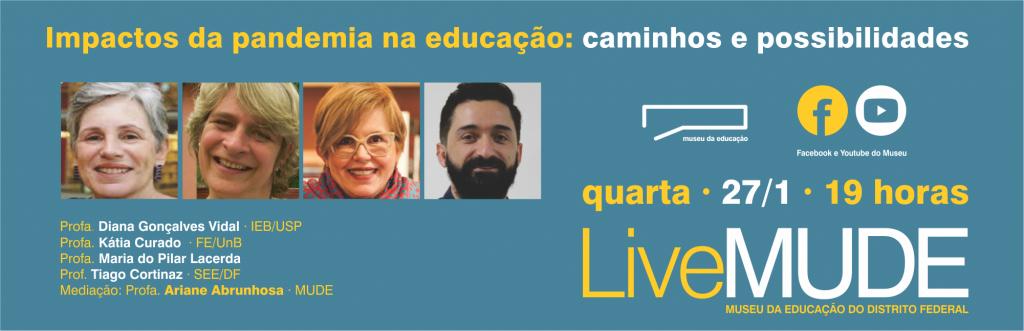 Live Impactos da pandemia na educação: caminhos e possibilidades